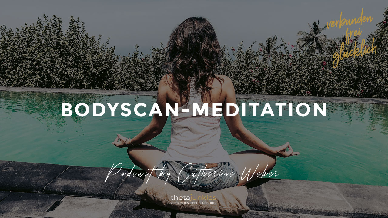 Bodyscan-Meditation
