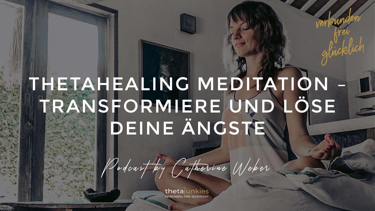 ThetaHealing-Meditation-–-Transformiere-und-löse-deine-Ängste